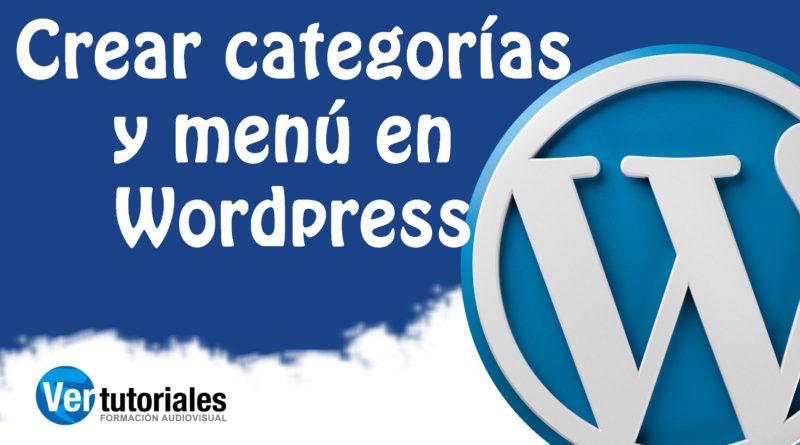 Crear categorías y menú en Wordpress